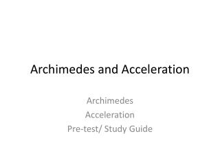 Archimedes and Acceleration