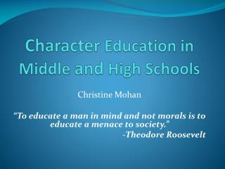 Character  Education in Middle  and  High Schools