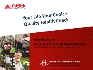 Your Life Your Choice:  Quality Health Check