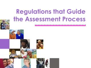Regulations that Guide the Assessment Process