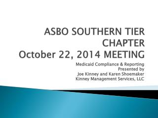 ASBO SOUTHERN  TIER CHAPTER  October 22,  2014 MEETING