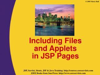 Including Files  and Applets  in JSP Pages