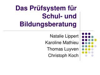 Das Pr fsystem f r Schul- und Bildungsberatung