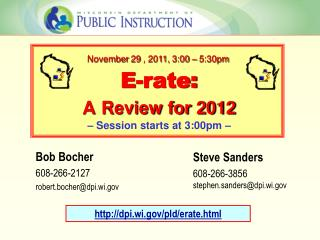 E-rate: A Review for 2012 – Session starts at 3:00pm –
