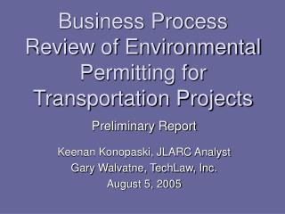 Business Process Review of Environmental Permitting for Transportation Projects