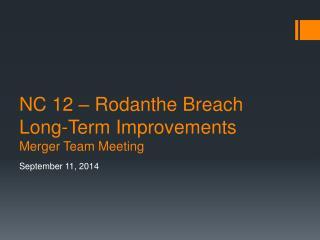 NC 12 –  Rodanthe  Breach Long-Term Improvements Merger Team Meeting