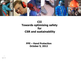 PPE – Hand Protection October 5, 2012