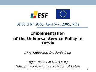 Baltic IT&T 2006, April 5-7, 2005, Riga