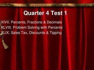 Quarter 4 Test 1