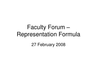 Faculty Forum – Representation Formula