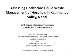 Assessing Healthcare Liquid Waste Management of Hospitals in Kathmandu Valley, Nepal