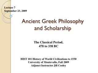 Ancient Greek Philosophy and Scholarship