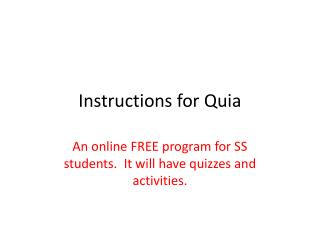 Instructions for  Quia