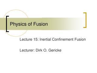 Physics of Fusion