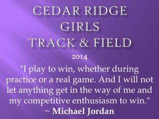 Cedar Ridge Girls Track & field