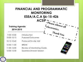 FINANCIAL AND PROGRAMMATIC MONITORING ESEA/A.C.A  § 6-15-426   ACSIP