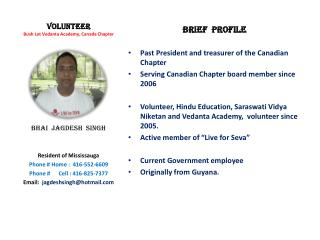 VOLUNTEER Bush Lot Vedanta Academy, Canada Chapter