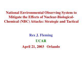 Rex J. Fleming UCAR April 21, 2003Orlando