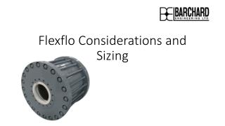 Flexflo  Considerations and Sizing
