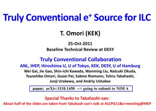 Truly Conventional  e +  Source  for  ILC