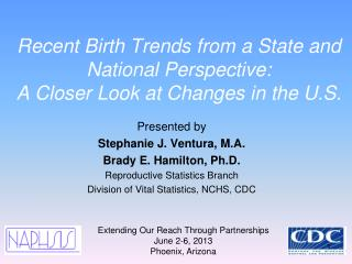 Recent Birth Trends from a State and National Perspective:  A Closer Look at Changes in the U.S.