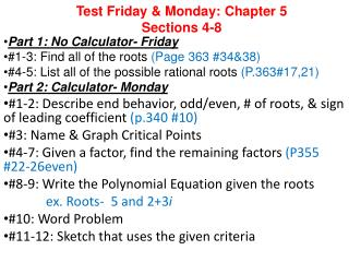 Test Friday & Monday: Chapter 5  Sections 4-8