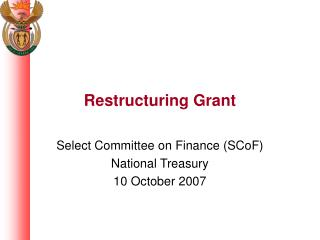 Restructuring Grant