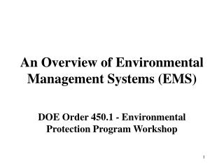 An Overview of Environmental Management Systems (EMS)