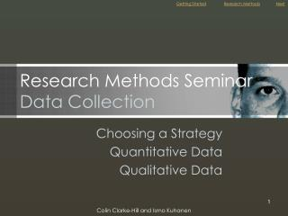 Research Methods Seminar Data Collection