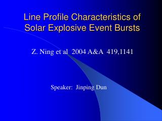 Line Profile Characteristics of Solar Explosive Event Bursts