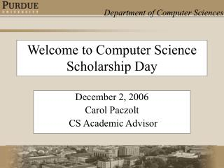 Welcome to Computer Science Scholarship Day