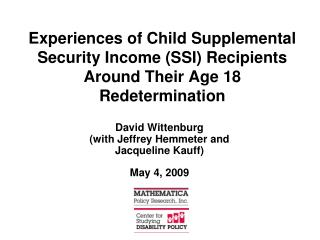 Experiences of Child Supplemental Security Income SSI Recipients Around Their Age 18 Redetermination
