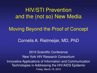 HIV/STI Prevention  and the (not so) New Media Moving Beyond the Proof of Concept