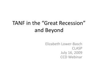 """TANF in the """"Great Recession"""" and Beyond"""