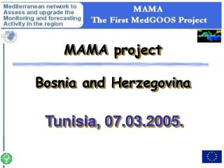 MAMA  project Bosnia and Herzegovina Tunisia, 07.03.2005.