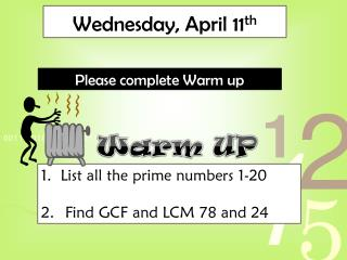 Wednesday, April 11 th