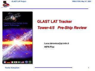 GLAST LAT Tracker Tower-4/5   Pre-Ship Review