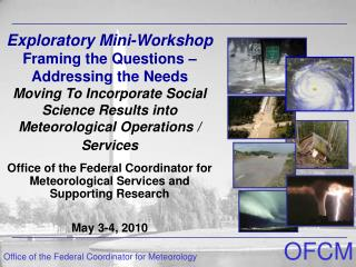 Office of the Federal Coordinator for Meteorological Services and Supporting Research