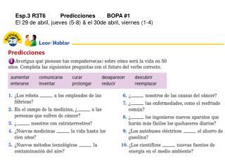 Esp.3 R3T6Predicciones BOPA #1 El 29 de abril, jueves (5-8) & el 30de abril, viernes (1-4)