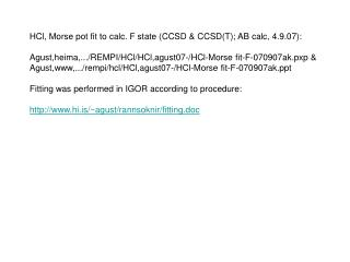 HCl, Morse pot fit to calc. F state (CCSD & CCSD(T); AB calc, 4.9.07):