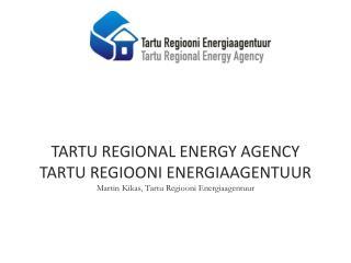 TREA Tartu Regiooni Energiaagentuur