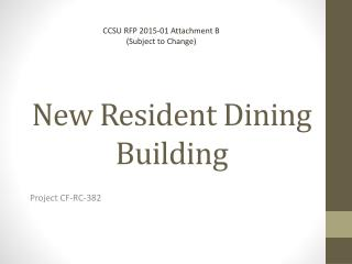 New Resident Dining Building