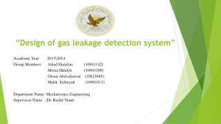 """"""" Design of gas leakage detection system """""""