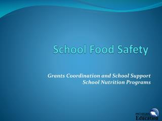 School Food Safety
