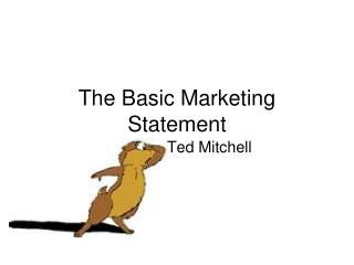 The Basic Marketing Statement