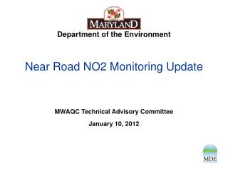 Near Road NO2 Monitoring Update