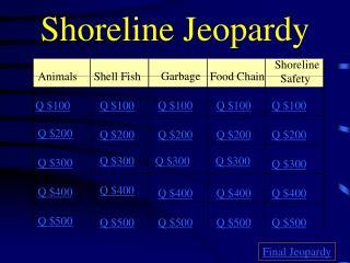 Shoreline Jeopardy