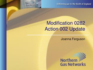 Modification 0282  Action 002 Update