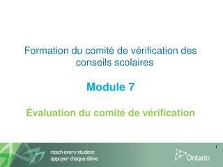 Formation du comité de vérification des conseils scolaires Module7