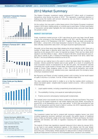RESEARCH & FORECAST REPORT   | 2013  |  EASTERN EUROPE  |  INVESTMENT SNAPSHOT